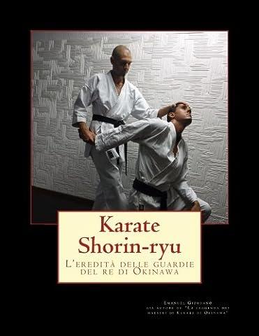 Karate Shorin-ryu.: L'eredità delle guardie del re di Okinawa
