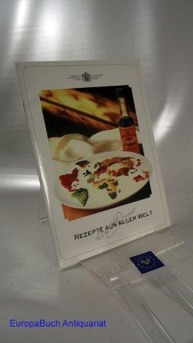 Rezepte aus aller Welt : Lea & Perrins International Limited Worcester Sauce.