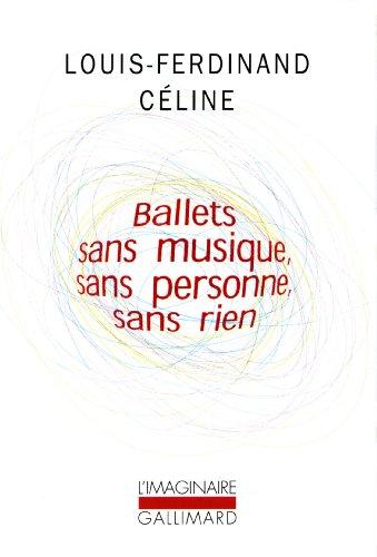 Ballets sans musique, sans personne, sans rien/Secrets dans l'Ile/Progrs