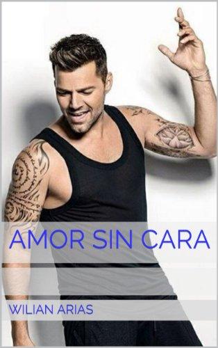 Amor Sin Cara: Sueño con él por Wilian Arias