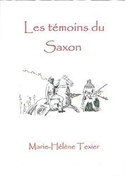 Les Témoins du Saxon
