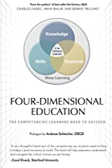 Four-Dimensional Education: The Competencies Learners Need to Succeed Taschenbuch