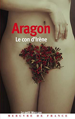 Le Con d'Irène par Louis Aragon