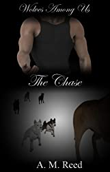 The Chase (Wolves Among Us Book 1)