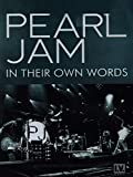Locandina Pearl Jam -In Their Own Words [2014] by Unknown(2014-10-20)