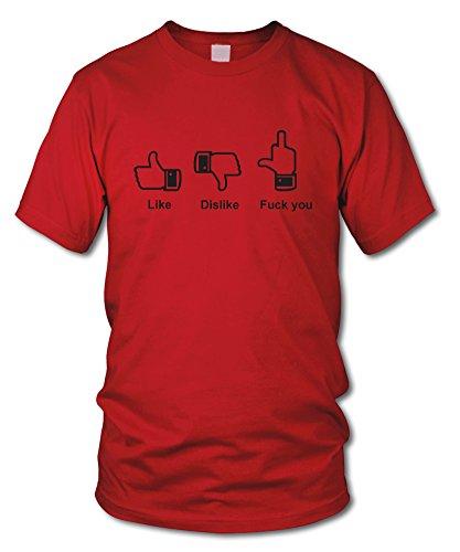 shirtloge - LIKE * DISLIKE * FxxK YOU - FUN T-Shirt - KULT - in verschiedenen Farben - Größe S - XXL Rot (Schwarz)