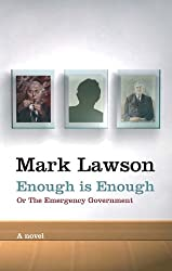 Enough Is Enough: or The Emergency Government