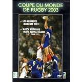 Coupe de Monde de Rugby 2003 Les Meilleurs Moments 2003 / France Nouvelle Zelande 1/2 Finale 1999...