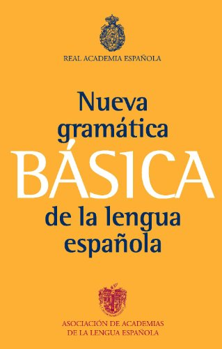Gramática básica de la lengua española por Real Academia Española