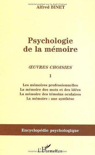 Psychologie de la mémoire : Oeuvres choisies, Tome 1