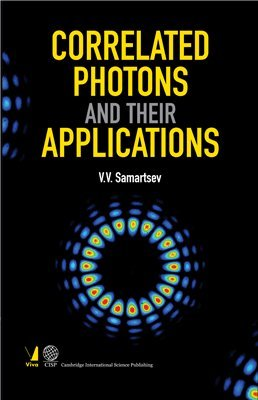 Correlated Photons and Their Applications [Paperback] [Jan 01, 2017] VIVA BOOKS PRIVATE LIMITED