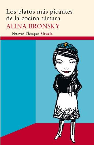 Los platos más picantes de la cocina tártara (Nuevos Tiempos nº 207) por Alina Bronsky
