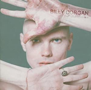 BILLY CORGAN - TheFutureEmbrace