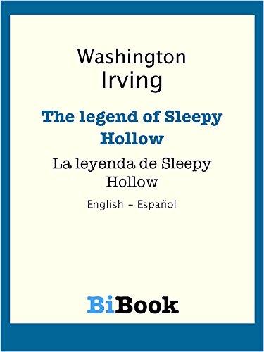 La leyenda de Sleepy Hollow (edición bilingüe): Libro bilingüe English/Español por Washington Irving