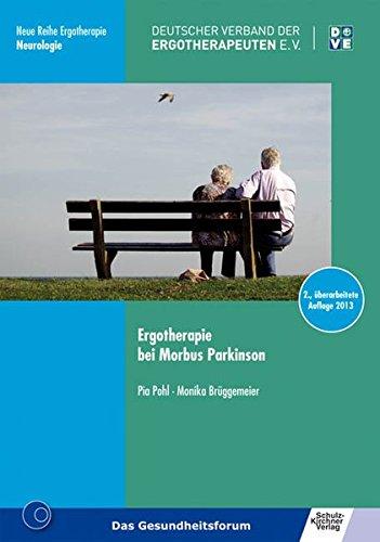 Ergotherapie-wörterbuch (Ergotherapie bei Morbus Parkinson (Neue Reihe Ergotherapie / Reihe 10 Fachbereich Neurologie))