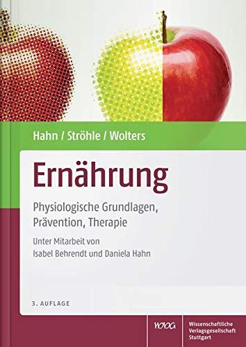 Ernährung: Physiologische Grundlagen, Prävention, Therapie - Prävention