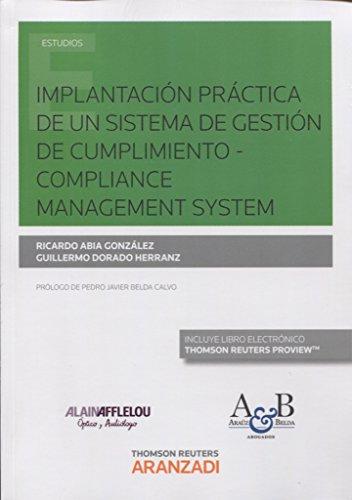 Implantación práctica de un Sistema de Gestión de Cumplimiento – Compliance Management System (Papel + e-book) (Monografía) por Ricardo Abia