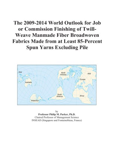 The 2009-2014 World Outlook for Job or Commission Finishing of Twill-Weave Manmade Fiber Broadwoven Fabrics Made from at Least 85-Percent Spun Yarns Excluding Pile