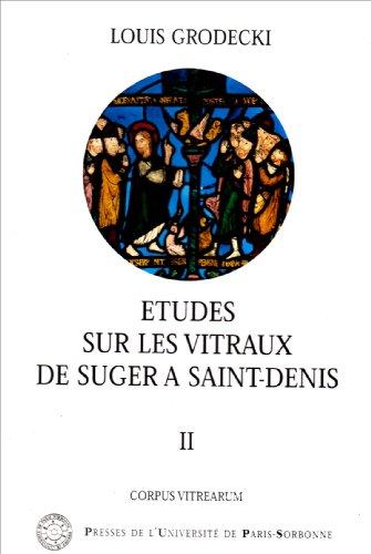 Etudes sur les vitraux de Suger à Saint...
