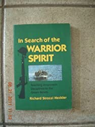 In search of the Warrior Spirit