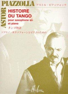 HISTOIRE DU TANGO - arrangiert für Sopransaxophon - Klavier [Noten / Sheetmusic] Komponist: PIAZZOLLA ASTOR