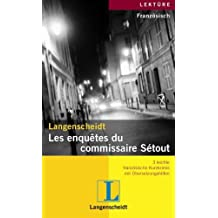 Langenscheidt Les enquêtes du commissaire Sétout: 3 leichte französische Kurzkrimis mit Übersetzungshilfen