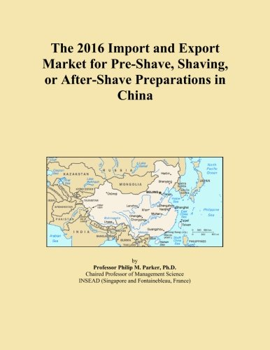 the-2016-import-and-export-market-for-pre-shave-shaving-or-after-shave-preparations-in-china