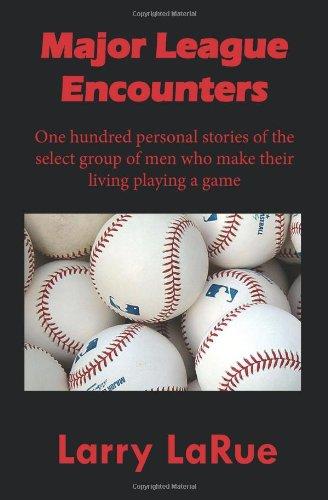 Major League Encounters por Larry Larue