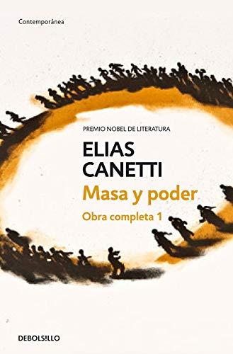 Masa y poder (Obra completa Canetti 1): 385/1 (CONTEMPORANEA) por Elias Canetti