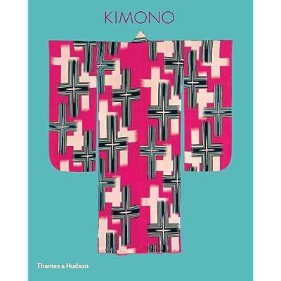 Kimono : The Art and Evolution of Japanese Fashion