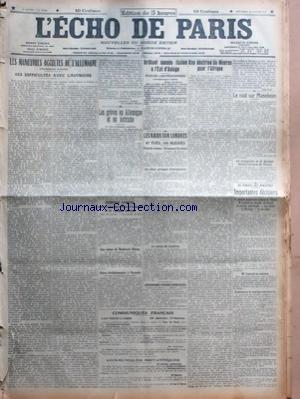 ECHO DE PARIS (LÕ) [No 12220] du 30/01/1918 - LES MAN+ÆUVRES OCCULTES DE LÔÇÖALLEMAGNE - TROISIEME ARTICLE - SES DIFFICULTES AVEC LÔÇÖAUTRICHE PAR MAURICE BARRES - LES GREVES EN ALLEMAGNE ET EN AUTRICHE - DE NOTRE CORRESPONDANT PARTICULIER - ENTREVUE AVORTEE ENTRE LE SECRETAIRE DÔÇÖETAT DE LÔÇÖINTERIEUR ET LES DELEGUES OUVRIERS PAR HAVAS - AUX MINES DE NACHRISH OSTRAU - GREVE REVOLUTIONNAIRE A VARSOVIE - COMMUNIQUES FRANCAIS - COMMUNIQUES BRITANNIQUES - BRILLANT SUCCES ITALIEN A LÔÇÖEST DÔÇÖASI