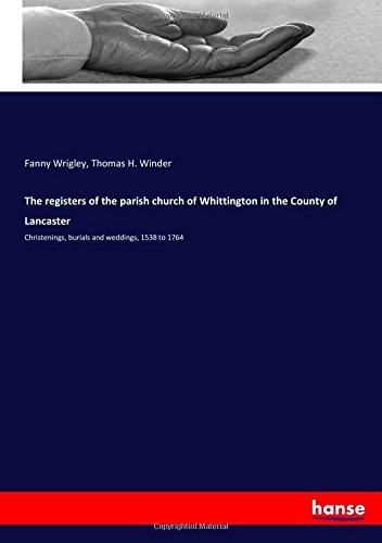 the-registers-of-the-parish-church-of-whittington-in-the-county-of-lancaster-christenings-burials-an