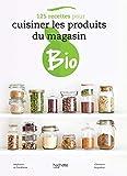 125 recettes pour cuisiner les produits du magasin bio...