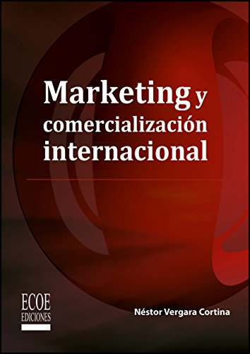 Marketing y comercialización internacional por Nestor Vergara Cortina