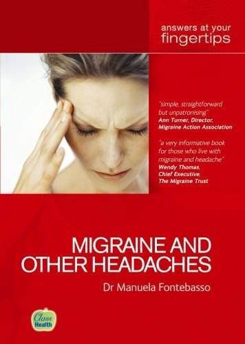 Migraine and other Headaches (At Your Fingertips) by Manuela Fontebasso (2006-07-01)