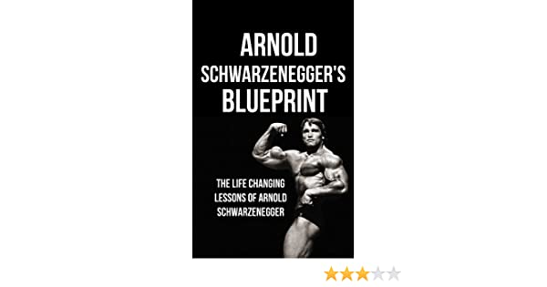 Arnold schwarzeneggers blueprint the life changing lessons of arnold schwarzeneggers blueprint the life changing lessons of arnold schwarzenegger ebook mike pakulski arnold schwarzenegger life changing lessons malvernweather Choice Image