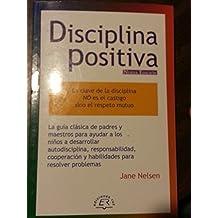 Disciplina Positiva Para Padres (Spanish Edition) by Jane Nelsen (2005-06-30)