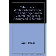 White Paper Whitewash by Philip Agee (1982-02-03)