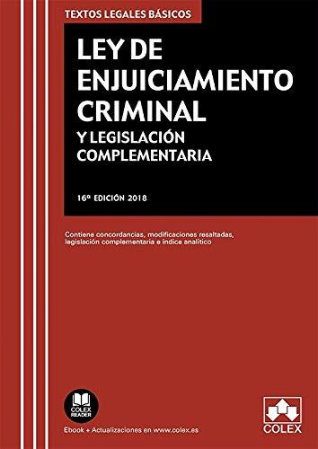 Ley de Enjuiciamiento Criminal y Legislación Complementaria: Contiene concordancias, modificaciones resaltadas e índice analítico. (TEXTOS LEGALES BÁSICOS)