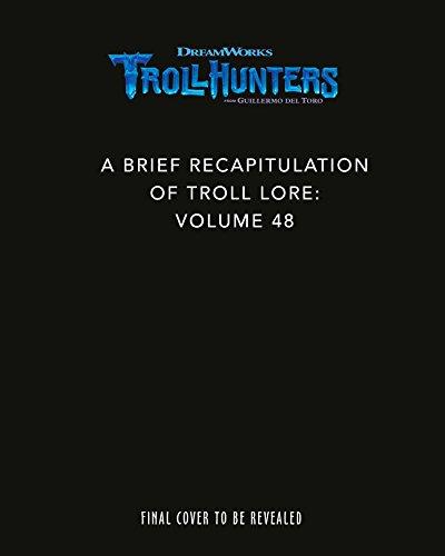 the-dreamworks-trollhunters-a-brief-recapitulation-of-troll-lore-a-brief-recapitulation-of-troll-lor