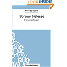 Bonjour tristesse: Analyse complète de l'oeuvre (French Edition)
