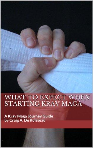 What to Expect When Starting Krav Maga (Krav Maga Journey Guides Book 1) (English Edition) por Craig De Ruisseau