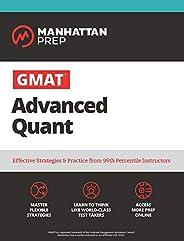 GMAT Advanced Quant: 250+ Practice Problems & Online Resources (Manhattan Prep GMAT Strategy Gui