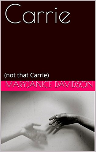 Carrie: (not that Carrie) (English Edition) eBook: Davidson ...