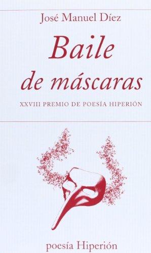 Baile de máscaras: XXVIII Premio de Poesía Hiperión