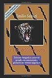 Le Tigri di Mompracem: Edizione integrale a caratteri grandi con annotazioni e glossario dei termini salgariani