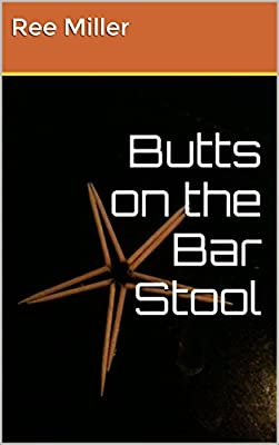Butts on the Bar Stool