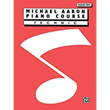 Michael Aaron Piano Course - Technic Grade 2
