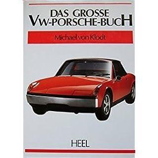 Das grosse VW-Porsche-Buch