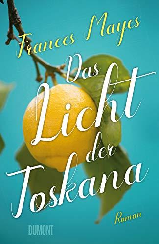 Buchseite und Rezensionen zu 'Das Licht der Toskana: Roman' von Frances Mayes